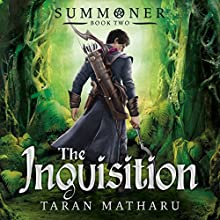 The Inquisition: Summoner, Book 2 Audiobook by Taran Matharu Narrated by Dominic Thorburn