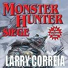 Monster Hunter Siege: Monster Hunter, Book 6 Hörbuch von Larry Correia Gesprochen von: Oliver Wyman