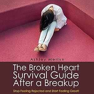 The Broken Heart Survival Guide After a Breakup Audiobook