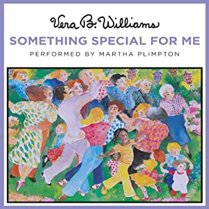 Something Special for Me | [Vera B. Williams]