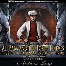 Ali Baba and the Forty Thieves, The Story of Aladdin, and The Voyages of Sinbad Audiobook by  Anonymous Narrated by David McCallion