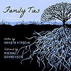 Family Ties Hörbuch von Hans M. Hirschi Gesprochen von: Michael Bakkensen
