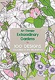 Art Therapy: Extraordinary Gardens