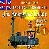 """1: Englisch Lernen Mit Jim Knopf Und Lukasvon """"Michael Ende"""""""