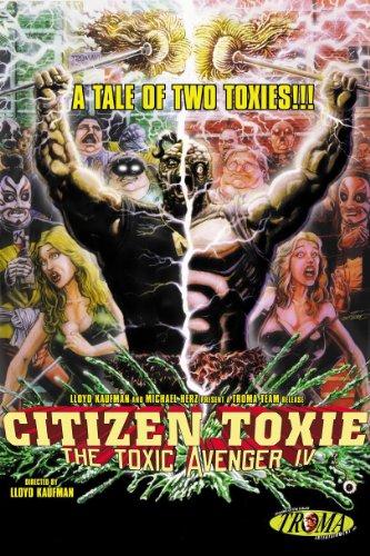 Citizen Toxie: The Toxic Avenger Part IV