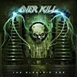 Electric Age (Deluxe Limited Bonus Edition) by Overkill (2013) Audio CD