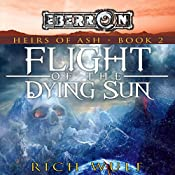 Flight of the Dying Sun: Eberron: Heirs of Ash, Book 2 | Rich Wulf