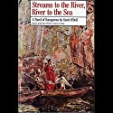 Streams to the River, River to the Sea: A Novel of Sacagawea
