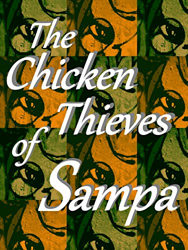 The Chicken Thieves of Sampa
