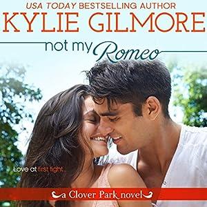 Not My Romeo Audiobook