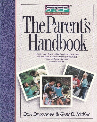 The Parent's Handbook (Step : Systematic Training for Effective Parenting)