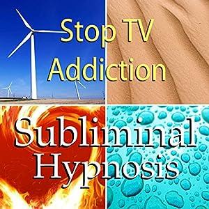 Stop TV Addiction Subliminal Affirmations Speech