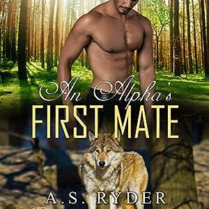 An Alpha's First Mate Audiobook