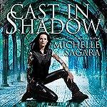 Cast in Shadow: Chronicles of Elantra, Book 1 | Michelle Sagara