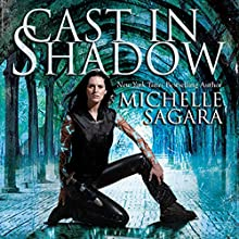 Cast in Shadow: Chronicles of Elantra, Book 1 (       UNABRIDGED) by Michelle Sagara Narrated by Khristine Hvam
