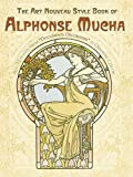 img - for The Art Nouveau Style Book of Alphonse Mucha (Dover Fine Art, History of Art) book / textbook / text book