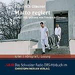Matto regiert | Friedrich Glauser