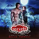 A Fall of Secrets: A Shade of Vampire, Volume 15 Audiobook by Bella Forrest Narrated by Kaleo Griffith, Amanda Ronconi, Erin Mallon, Lucas Daniels, Gregory Salinask, Zach Karem, Brittany Pressley, Will Damron