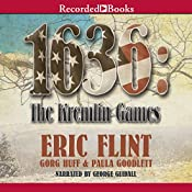 1636: The Kremlin Games: Ring of Fire | Eric Flint, Gorg Huff, Paula Goodlett