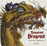 echange, troc Sylvie Chausse, Philippe-Henri Turin - Tendres Dragons