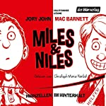 Hirnzellen im Hinterhalt (Miles & Niles 1) | Jory John,Mac Barnett
