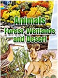 img - for Animals of the Forest, Wetlands and Desert by Dover (2006) Paperback book / textbook / text book