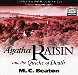 Agatha Raisin and the Quiche of Death: by M.C. Beaton (unabridged Audiobook 6CDs) M.C. Beaton