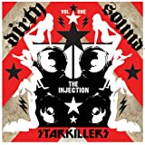 Dirty Sound 1 (The Injection) ~ Starkillers