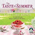 The Taste of Summer | Kate Lord Brown
