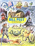 img - for By Bill Peet Bill Peet: An Autobiography (First Edition) [Hardcover] book / textbook / text book