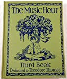 img - for The Music Hour Third Book book / textbook / text book