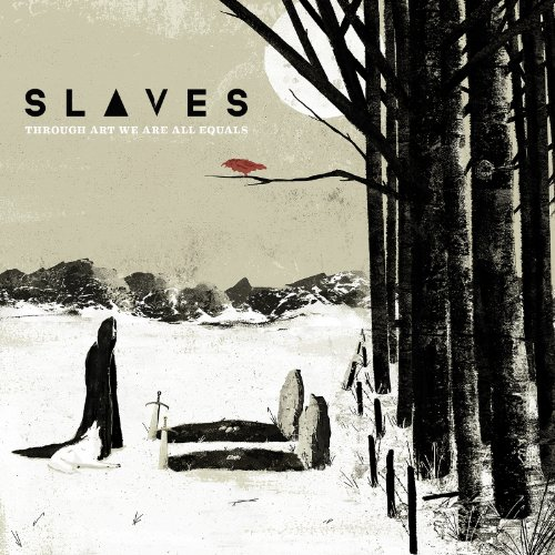 Slaves-Through Art We Are All Equals-Deluxe Edition-CD-FLAC-2015-FORSAKEN Download