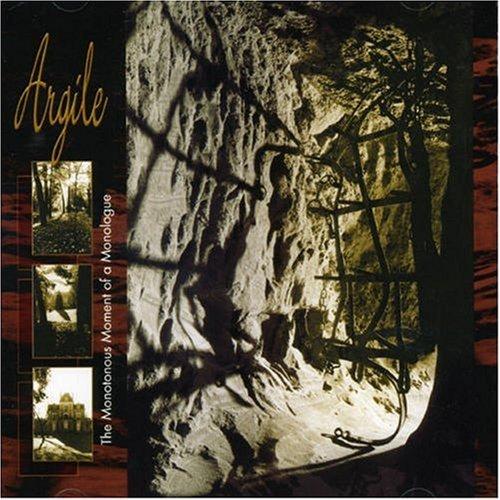 Monotonous Moment of a ... by Argile (2008-01-01)
