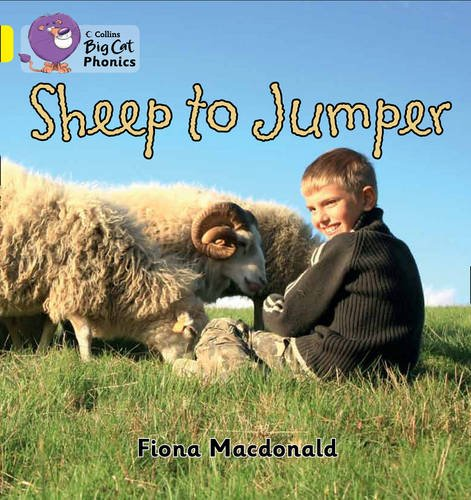 Collins Big Cat Phonics - Sheep to Jumper: Band 03/Yellow