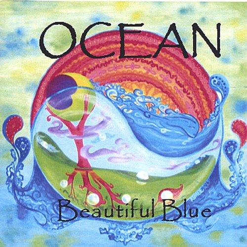 Ocean - Beautiful Blue - Zortam Music