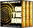 On The Run (3 heart stopping thrillers)