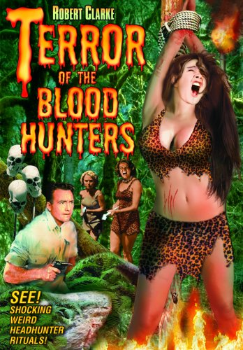Terror of the Bloodhunters (1962) - Robert Clarke, Dorothy Haney, Robert Christopher