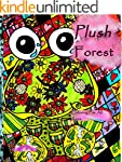 Plush Forest: Coloring For All Ages (...