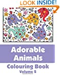 Adorable Animals Colouring Book (Volu...