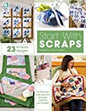 img - for Start with Scraps: In Quilting book / textbook / text book
