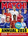 Match Annual 2016: From the Makers of the UK's Bestselling Football Magazine (Annuals)