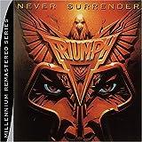 Never Surrender by TRIUMPH (2004-11-09)