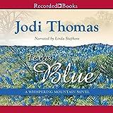 Texas Blue: A Whispering Mountain Novel, Book 5