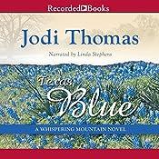 Texas Blue: A Whispering Mountain Novel, Book 5 | Jodi Thomas