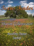Texas Tender (Buckley, Texas Series Book 3)