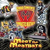 Meet the Meatbats by Chad Smith's Bombastic Meatbats (2009) Audio CD