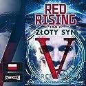Zloty syn (Red Rising 2) Hörbuch von Pierce Brown Gesprochen von: Roch Siemianowski