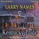 Kentucky Pride: Creed Series, Book 4 | Larry Names