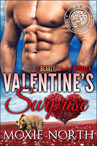 Moxie North - Valentine's Surprise: Pacific Northwest Bears: (Shifter Romance)