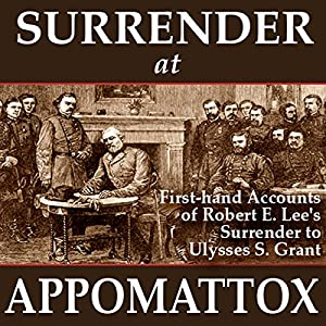 Surrender at Appomattox Audiobook